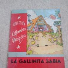 Libros de segunda mano: LA GALLINITA SABIA - CUENTO DE WALT DISNEY - COLECCIÓN ALFOMBRA MÁGICA 1957. Lote 156808342