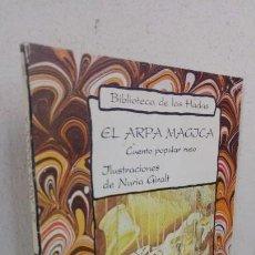 Libros de segunda mano: EL ARPA MAGICA CUENTO POPULAR RUSO . Lote 157010766