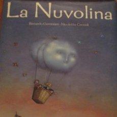 Libri di seconda mano: LA NUVOLINA-RICCARDO GEMINIANI-NICOLETTA CECCOLI. Lote 157080742