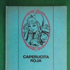 Libros de segunda mano: CAPERUCITA ROJA / BRUGUERA. 1968 / 1ª EDICIÓN EN COLECCIÓN PARA LA INFANCIA. Lote 157242130