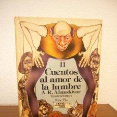 Libros de segunda mano: CUENTOS AL AMOR DE LA LUMBRE, II. ED. DE A.R. ALMODÓVAR (ANAYA, 1986) ILUSTRADO. TAPA DURA.. Lote 157848354