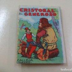Libros de segunda mano: CRISTOBAL EL GENEROSO. CUENTO. SATURNINO CALLEJA. SERIE III TOMO 47. Lote 158342946