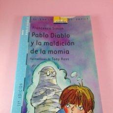 Libros de segunda mano: LIBRO-PABLO DIABLO Y LA MALDICIÓN DE LA MOMIA-FRANCESCA SIMÓN-EL BARCO DE VAPOR-2011-SM-NUEVO. Lote 158671066