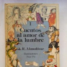Libros de segunda mano: CUENTOS AL AMOR DE LA LUMBRE - A R ALMODOVAR - ANAYA (1983). Lote 158715314