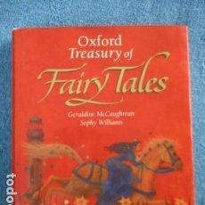 Libros de segunda mano: OXFORD TREASURY OF FAIRY TALES - GERALDINE MCCAUGHREAN (EN INGLES). Lote 158748674