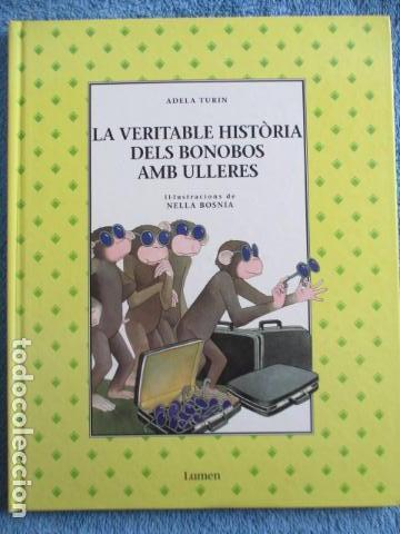 HISTORIA DE LOS BONOBOS CON GAFAS - ADELA TURIN - ILUSTRACIONES NELLA BOSNIA - 1ª ED. MUY BUEN ESTAD (Libros de Segunda Mano - Literatura Infantil y Juvenil - Cuentos)