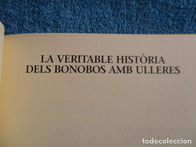 Libros de segunda mano: historia de los bonobos con gafas - adela turin - ilustraciones nella bosnia - 1ª ed. MUY BUEN ESTAD - Foto 7 - 263109290