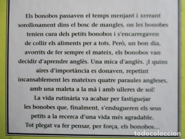 Libros de segunda mano: historia de los bonobos con gafas - adela turin - ilustraciones nella bosnia - 1ª ed. MUY BUEN ESTAD - Foto 19 - 263109290