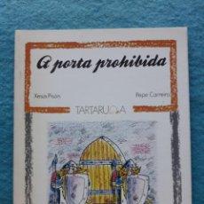 Libros de segunda mano: A PORTA PROHIBIDA. XESÚS PISÓN. Lote 159837522