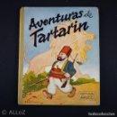 Libros de segunda mano: AVENTURAS DE TARTARÍN ALFONSO DAUDET EDITORIAL MAUCCI 1943. Lote 159840362