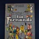 Libros de segunda mano: CUENTOS DEL TIO FERNANDO ,FERNANDO FERNANDEZ DE CORDOBA 1940 EDITORIAL SATURNINO CALLEJA .. Lote 159844534