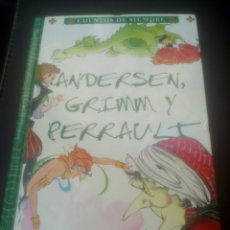 Libros de segunda mano - Cuentos de siempre Andersen ,Grimm y Perrault editorial Servilibro - 160097080