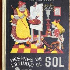 Libros de segunda mano: CONDESA DE SEGUR : DESPUÉS DE LA LLUVIA EL SOL (AGUILAR, 1950). Lote 160157422