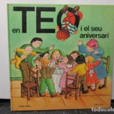 Libros de segunda mano: EN TEO I EL SEU ANIVERSARI, VIOLETA DENOU. TIMUN MAS CATALA TAPA DURA. Lote 206458696