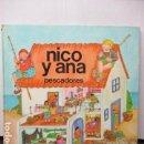 Libros de segunda mano: NICO Y ANA - PESCADORES. Lote 160526518