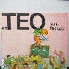 Libros de segunda mano: EN TEO A VA A L´ESCOLA. DE VIOLETA DENOU. EDT TIMUN MAS. CATALAN. Lote 206459092
