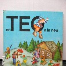 Libros de segunda mano: TEO A LA NEU - VIOLETA DENOU - EDITORIAL TIMUN MAS. Lote 206459185
