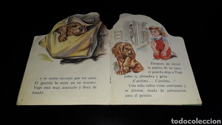 Libros de segunda mano: *Perrito Yupi y Carolina* Cuento troquelado, Pierre Probst, Argos, Barcelona, año 1969. - Foto 4 - 160567030