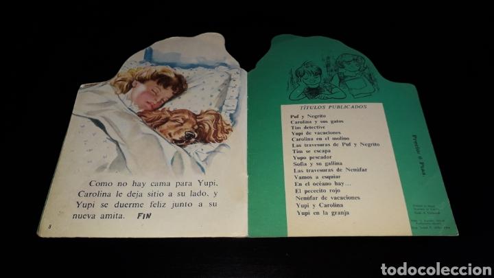 Libros de segunda mano: *Perrito Yupi y Carolina* Cuento troquelado, Pierre Probst, Argos, Barcelona, año 1969. - Foto 6 - 160567030