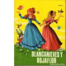 Libros de segunda mano: BLANCANIEVES Y ROJAFLOR. BARBILITÓN. GRIMM. ILUSTRADO POR MARÍA PASCUAL. Lote 160801410