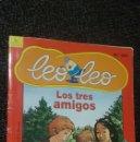 Libros de segunda mano: LIBRO COLECCION LEO LEO LOS TRES 3 AMIGOS NUMERO 201. Lote 160810358