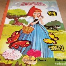 Libros de segunda mano: CAPERUCITA ROJA - LA RATITA PRESUMIDA / CUENTOS VIVOS 1 / EDITORIAL ROMA / PEQUEÑO FALLO.. Lote 161495418