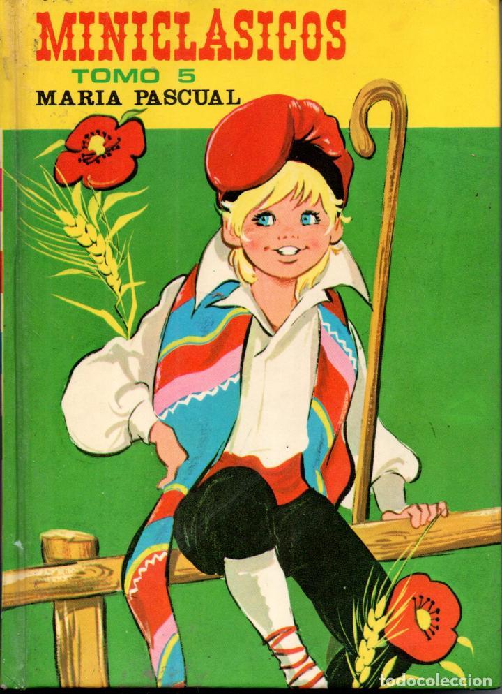 MARIA PASCUAL : MINICLÁSICOS TOMO 5 (TORAY, 1976) (Libros de Segunda Mano - Literatura Infantil y Juvenil - Cuentos)
