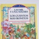 Libros de segunda mano: LAS MIL Y UNA NOCHES LOS CUENTOS MAS BONITOS - ARM08. Lote 162372705