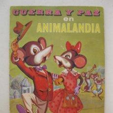Libros de segunda mano: GUERRA Y PAZ EN ANIMALANDIA - FELICIDAD EN LA GRANJA Nº 2 - EDITORIAL FHER - AÑO 1967.. Lote 162910714