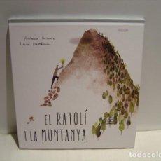 Libros de segunda mano: EL RATOLÍ I LA MUNTANYA - ANTONIO GRAMSCI - LAIA DOMENECH - MILRAZONES 2017. Lote 163512530