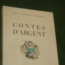 Libros de segunda mano: CONTES D'ARGENT, DE LOLA ANGLADA I SARRIERA - COLUMNA ED. 1992. Lote 163577030