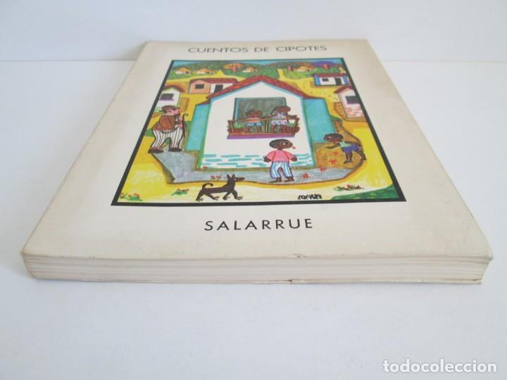 Libros de segunda mano: CUENTOS DE CIPOTES. SALARRUE. MINISTERIO DE EDUCACION DIRECCION DE PUBLICACIONES 1976 - Foto 3 - 163615430