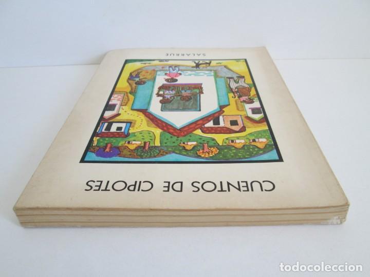 Libros de segunda mano: CUENTOS DE CIPOTES. SALARRUE. MINISTERIO DE EDUCACION DIRECCION DE PUBLICACIONES 1976 - Foto 5 - 163615430