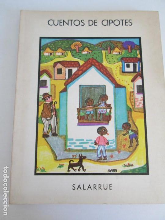 Libros de segunda mano: CUENTOS DE CIPOTES. SALARRUE. MINISTERIO DE EDUCACION DIRECCION DE PUBLICACIONES 1976 - Foto 6 - 163615430
