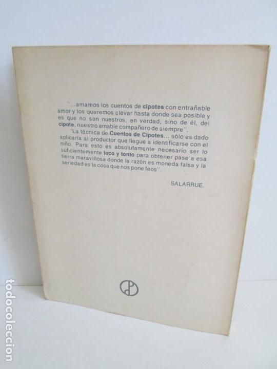 Libros de segunda mano: CUENTOS DE CIPOTES. SALARRUE. MINISTERIO DE EDUCACION DIRECCION DE PUBLICACIONES 1976 - Foto 22 - 163615430
