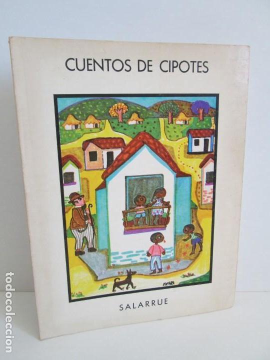 CUENTOS DE CIPOTES. SALARRUE. MINISTERIO DE EDUCACION DIRECCION DE PUBLICACIONES 1976 (Libros de Segunda Mano - Literatura Infantil y Juvenil - Cuentos)