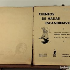 Libros de segunda mano: CUENTOS DE HADAS ESCANDINAVOS. E. MACHO. EDIT. MOLINO. BARCELONA. 1942.. Lote 163736206