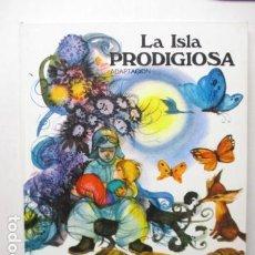 Libros de segunda mano: LA ISLA PRODIGIOSA ILUSTRACIONES FERNANDO SÁEZ SUSAETA EDICIONES - TAPA DURA. Lote 164378458