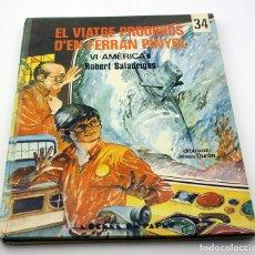Libros de segunda mano: EL VIATGE PRODIGIOS D'EN FERRAN PINYOL - Nº 34 - VI - AMERICA II - EN CATALÀ. Lote 164820510