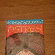 Libros de segunda mano: OSTRES - EATHER EYLES - TONY ROSS. Lote 164989226