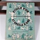 Libros de segunda mano: ETOILE D'OR ET OREILLE D'ANE. ARMAND GOT. EDIT. BOURRELIER. PARÍS. 1946.. Lote 165202970