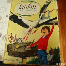 Libros de segunda mano: FANFAN Y LAS CIGUEÑAS. Lote 165291782