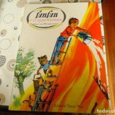 Libros de segunda mano: FANFAN Y LA COLINA INCENDIADA. Lote 165426442