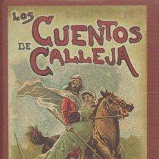 Libros de segunda mano: LOS CUENTOS DE CALLEJA: CUENTOS DE ORIENTE. S. CALLEJA. Lote 165585322