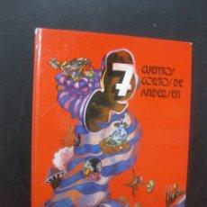 Libros de segunda mano: 7 CUENTOS CORTOS DE ANDERSEN. ILUSTRADOS POR FRANCESC VILAPLANA. ED. JUVENTUD 1977.. Lote 165608334