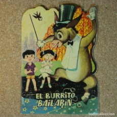 Libros de segunda mano: EL BURRITO BAILARÍN, EDICIONES TORAY 1961, AYNÉ. Lote 166654074