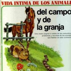 Libros de segunda mano: LIBRO - VIDA ÍNTIMA DE LOS ANIMALES DEL CAMPO Y DE LA GRANJA - . Lote 166958544