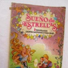 Libros de segunda mano: SUEÑOS DE ESTRELLAS Nº 1 - 9 MARAVILLOSOS CUENTOS ... - EDITORIAL BRUGUERA PRIMERA EDICIÓN 1977.. Lote 180278490