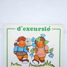 Libros de segunda mano: COL.LECCIÓ TINA TON 4. D'EXCURSIÓ (PÍA VILARRUBIAS) JUVENTUD, 1980. OFRT. Lote 167135684
