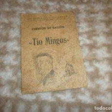 Libros de segunda mano: CUENTOS DE GALICIA TIO MINGO - ARCADIO LOPEZ CASANOVA FIRMADO Y DEDICADO LUGO IMPRENTA PALACIOS 1958. Lote 167549620